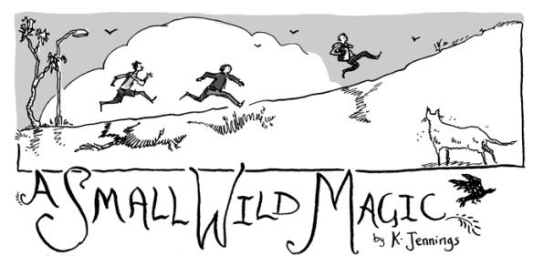 Small Wild Magic