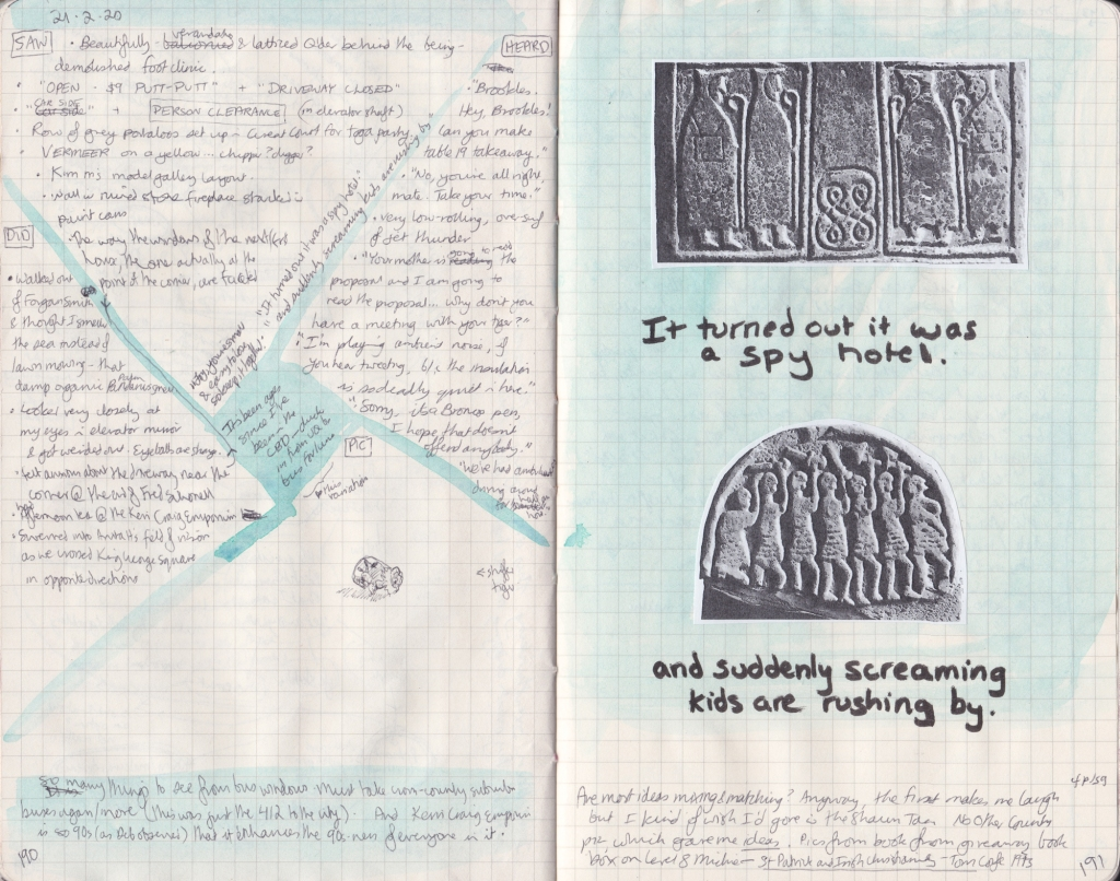 """Double page of observation journal, densely handwritten. On the left, 5 things seen, heard, and done that day. On the right, photocopies of Irish stone carvings paired with overheard phrases: """"It turned out it was a spy hotel"""" and """"and suddenly screaming kids are rushing by""""."""